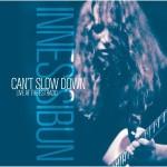 Innes Sibun 'Can't Slow Down'
