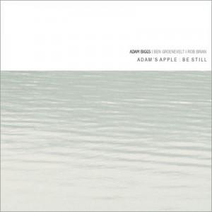 Adams Apple trio 'Be Still'