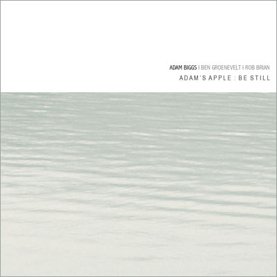 Adams Apple trio 'Be Still'