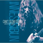 Innes Sibun 'Can't Slow Down'