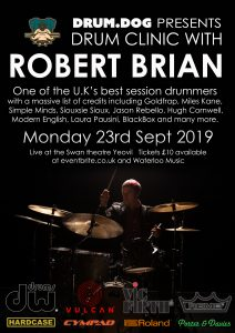 Robert Brian Drum Clinic! @ The Swan Theatre.
